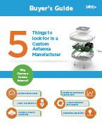 Custom Antenna Buyers Guide