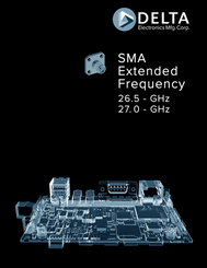 Delta SMA Extended Frequency 26.5 - GHz 27.0 - GHz Catalogue